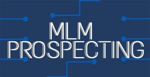 Cara Mencari Prospek Network Marketing (MLM), Ini 5 Diantaranya