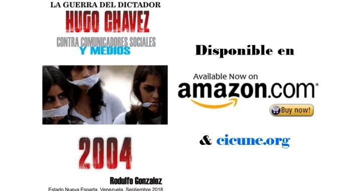 La Guerra de Chavez 2004