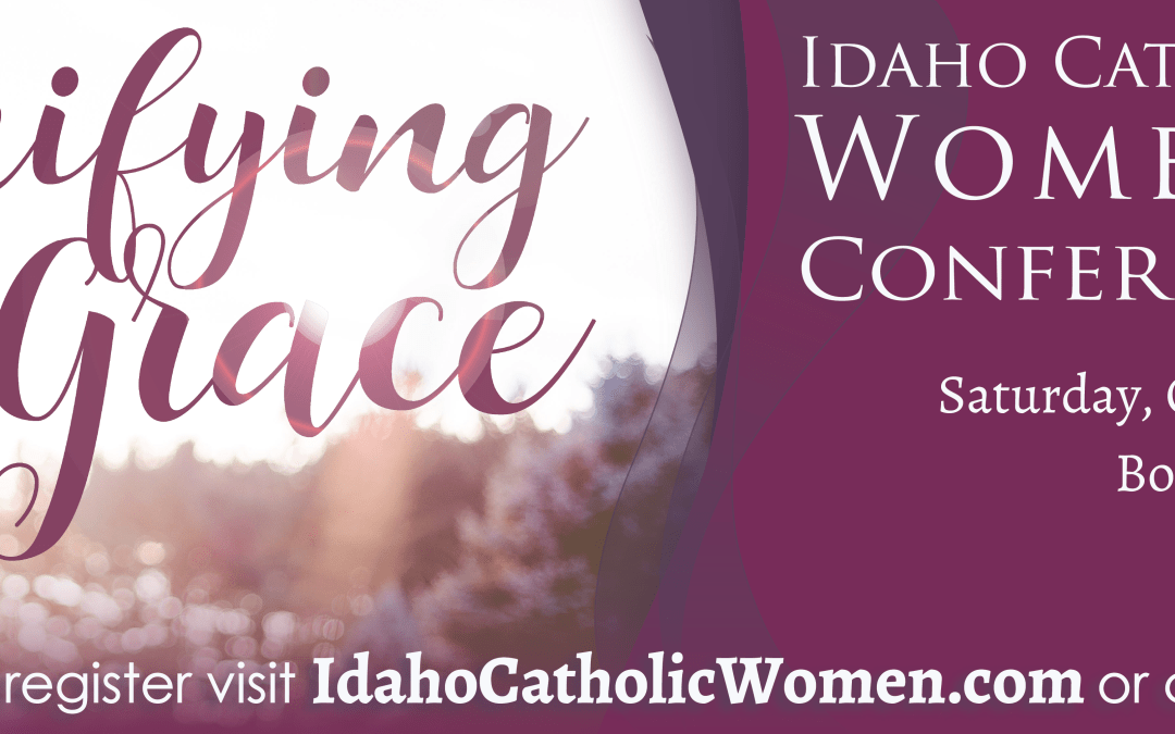 Idaho Catholic Women's Conference 2019