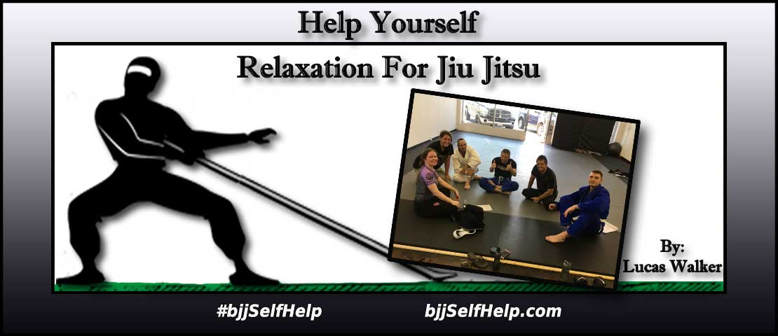 Breathing And Relaxation For Jiu Jitsu
