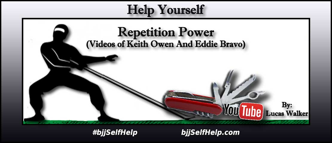 Repetition Power With Eddie Bravo And Keith Owen