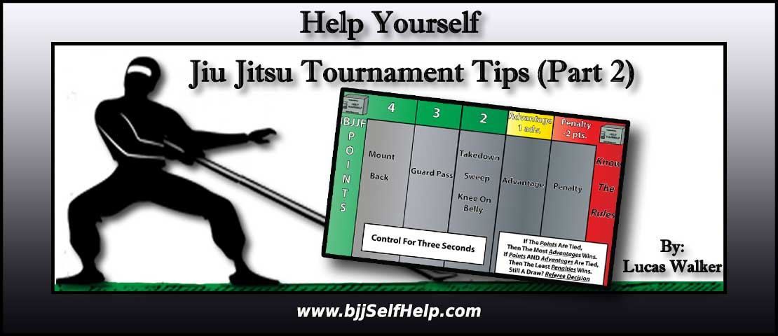 Jiu Jitsu Tournament Tips (#5-#10) (Part 2 – During The Tournament)