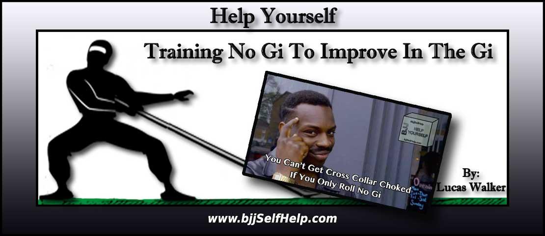 How Training No Gi Makes Your Gi Game Better