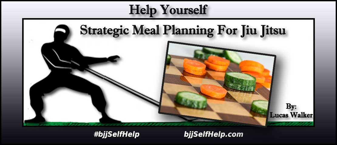 Strategic Meal Planning And Preparation For Jiu Jitsu