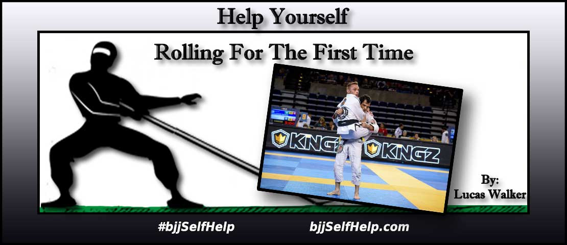 Rolling For The First Time In Brazilian Jiu Jitsu