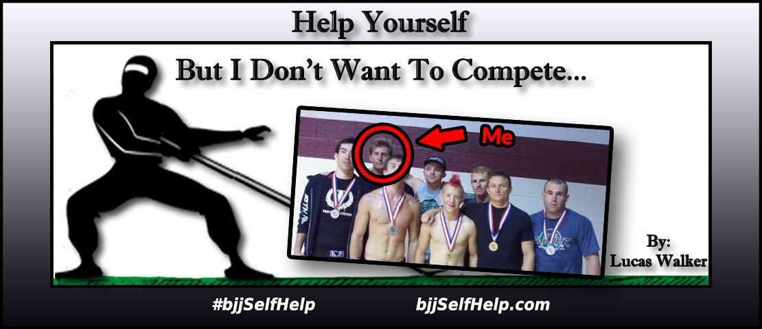 But I Don't Want To Compete In A Tournament!