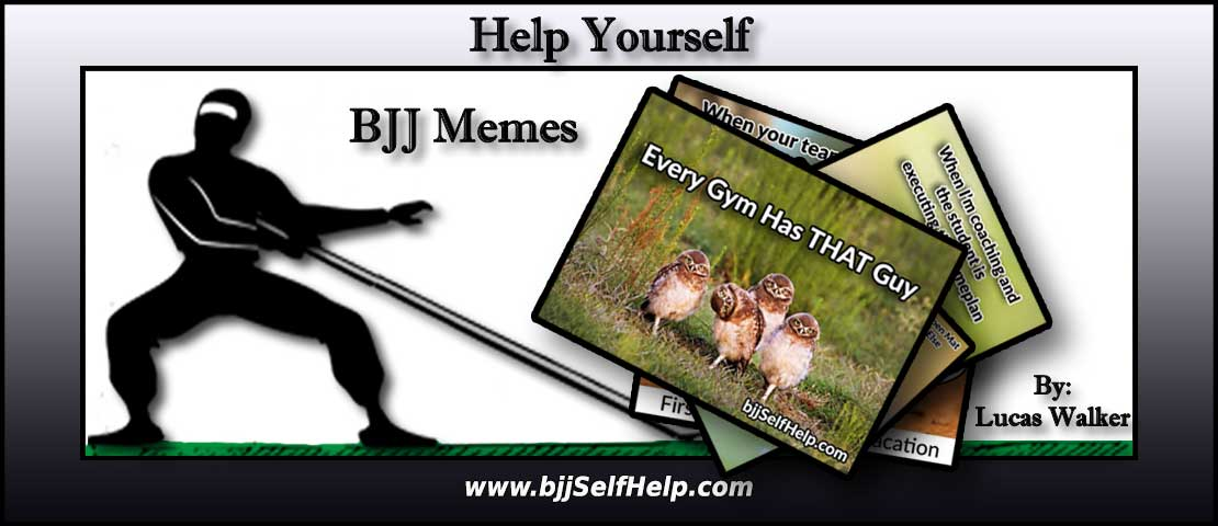 BJJ Memes – Do you even meme bro?