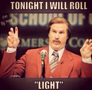 Tonight I Will Roll Light
