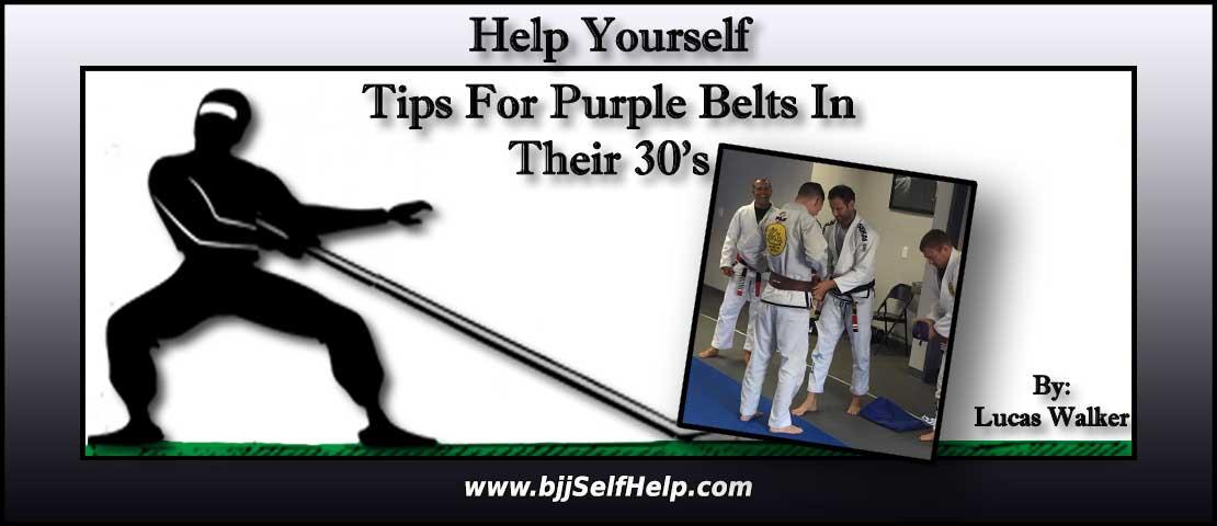 Any BJJ Tips 30 Year Old Purple Belts Should Follow?