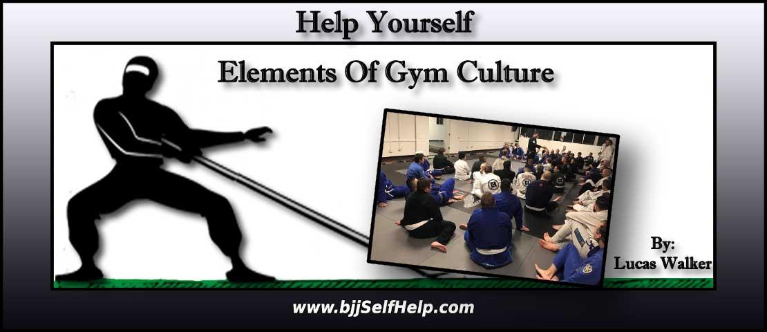 Elements Of A BJJ Gym's Culture