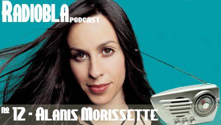 Radiobla #12 - Alanis Morissette