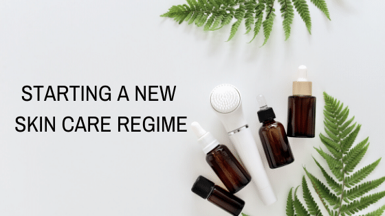 5 Things You Need to Know When Starting a New Skin Care Regimen