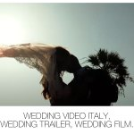 Wedding Video Italy, Wedding Trailer, Wedding Film.