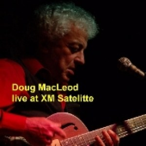 Doug MacLeod - Live at XM Satelitte