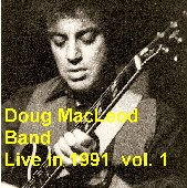 Doug MacLeod Band - Live in 1991 vol. 1