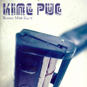 King Pug - Borneo Mint Shave