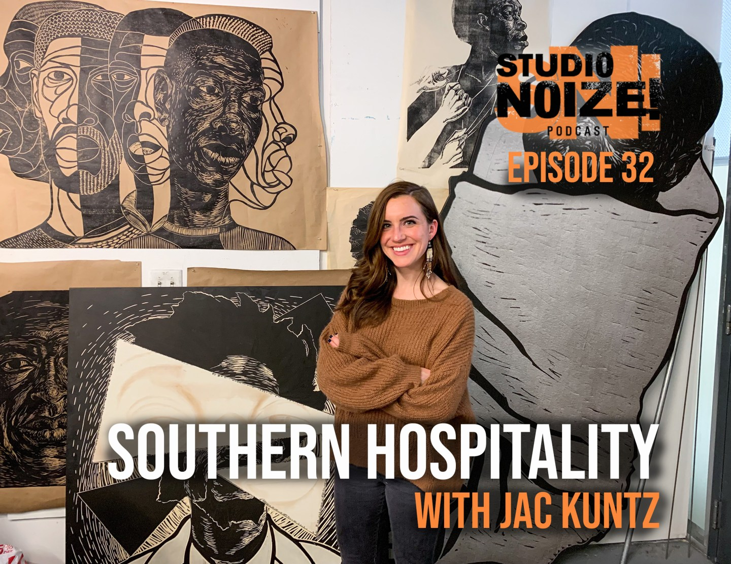 Studio Noize Podcast: Southern Hospitality With Jac Kuntz