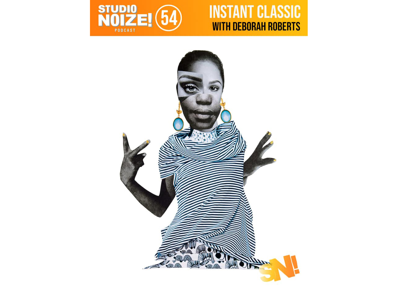 Studio Noize Podcast: Instant Classic With Deborah Roberts