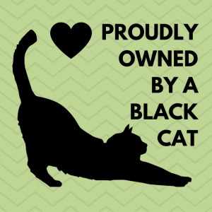 Proudly Owned by a Black Cat Design