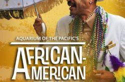 Long Beach Aquarium African American Festival