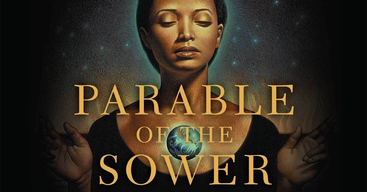 Octavia Butler - Parable of the Sower