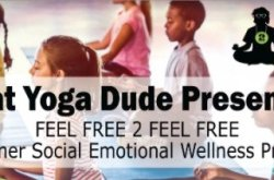 Feel Free 2 Feel Free: Summer Social Emotional Wellness Program