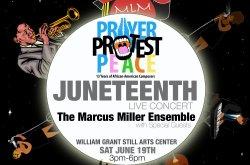 Prayer, Protest, Peace: Juneteenth Live Concert