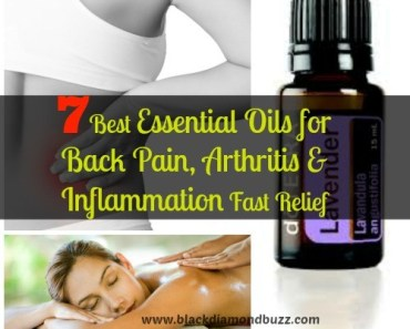 7 Best Essential Oils for Back Pain, Arthritis & Inflammation Fast Relief