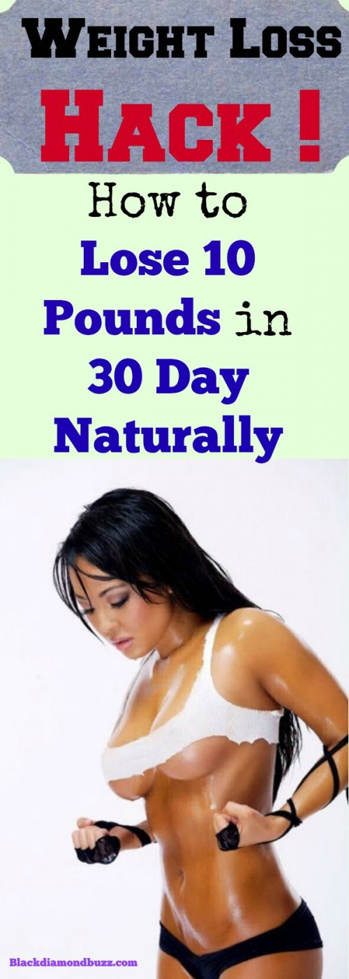 How to Lose 10 Pounds in 30 Day Naturally --