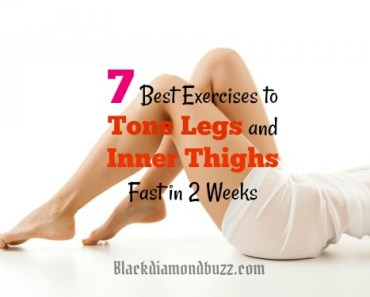 7 Best Exercises to Tone legs and Inner Thighs Fast in 2 Weeks
