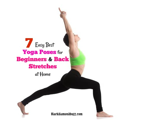 7 Easy Best Yoga Poses For Beginners And Back Stretches At Home