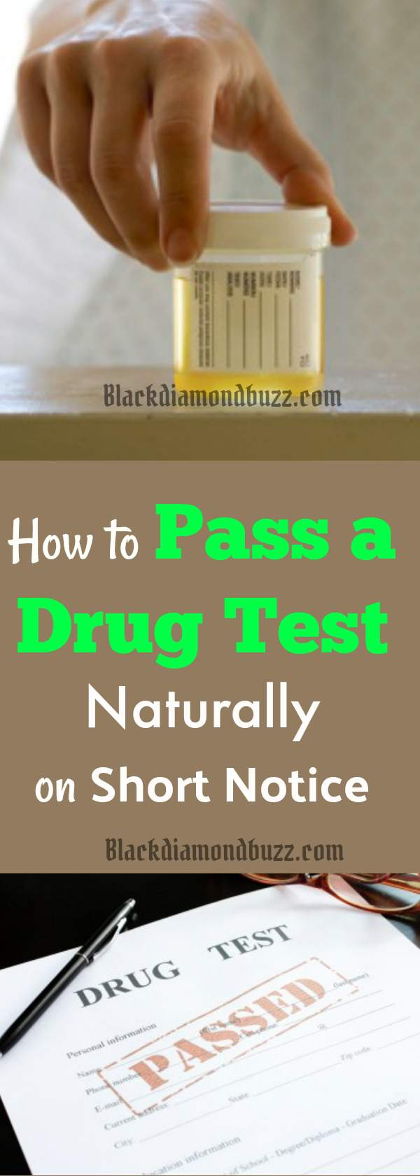 10 Best Ways On How To Pass A Drug Test In 24 Hours Home Remedies