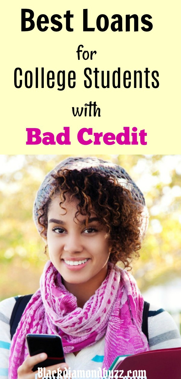 best loans for college students without cosigner and bad credit