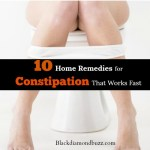 Home Remedies for Constipation That Works Fast
