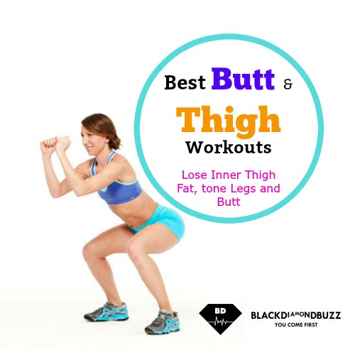 c1840e50c 8 Best Butt and Inner Thigh Exercises to Lose Thigh Fat Fast in a Week