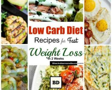 Low Carb Diet Recipes for Fast Weight Loss in 2 Weeks