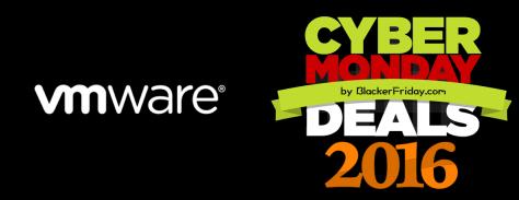 VMware Cyber Monday 2016