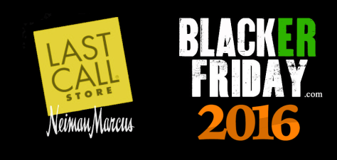 Neiman Marcus Last Call Black Friday 2016