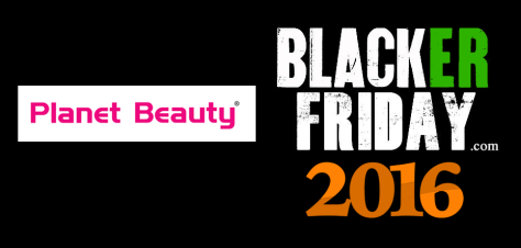 Planet Beauty Black Friday 2016