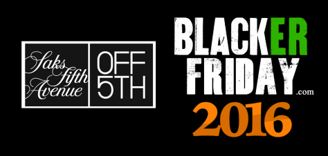 Saks Off 5th Black Friday 2016