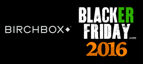 Birchbox Black Friday 2016