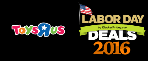 toysrus labor day 2016