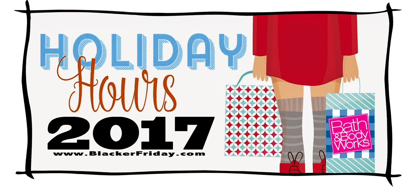 Bath and Body Works Black Friday Store Hours 2017