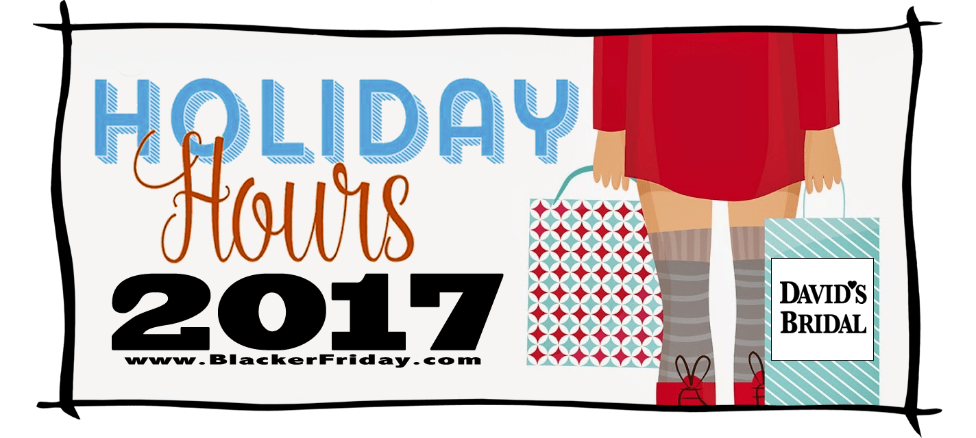 Davids Bridal Black Friday Store Hours 2017