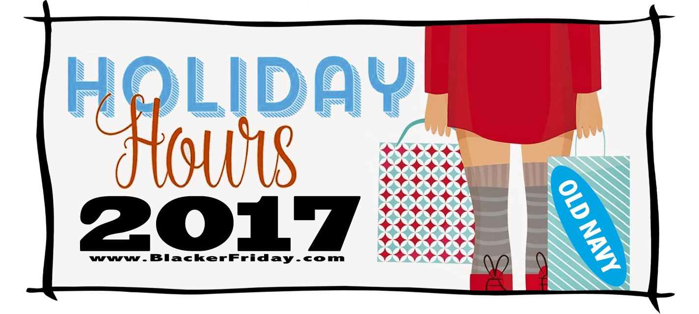Old Navy Black Friday Store Hours 2017