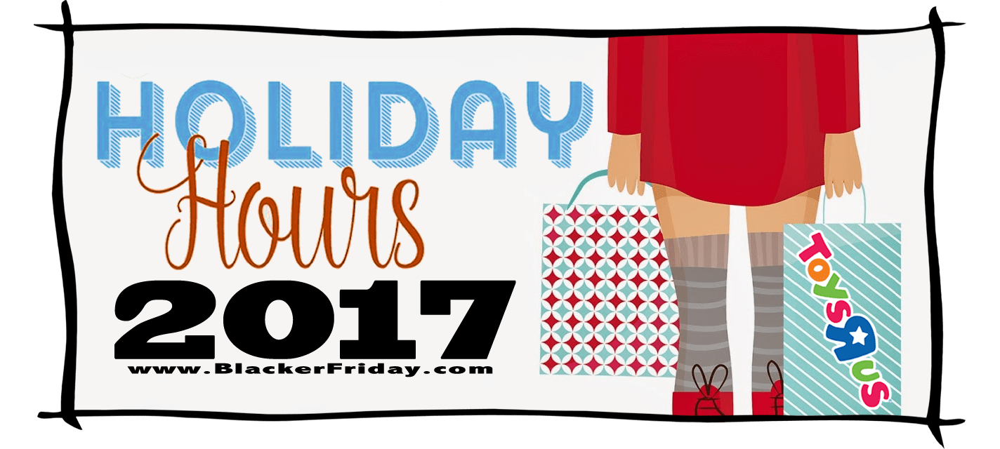 Toys R Us Black Friday Store Hours 2017