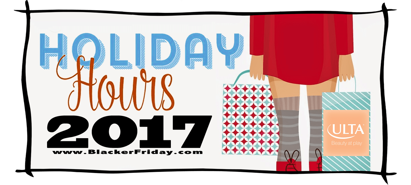 Ulta Black Friday Store Hours 2017