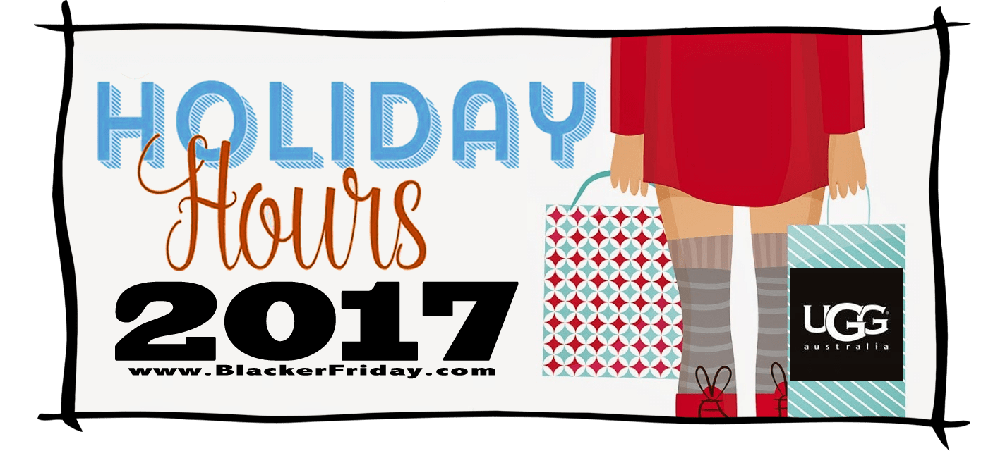 Ugg Black Friday Store Hours 2017