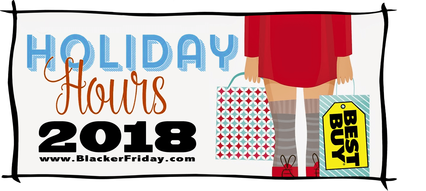 Best Buy Black Friday Store Hours 2018