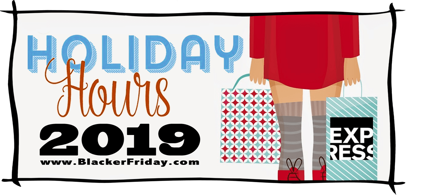 Express Black Friday Store Hours 2019